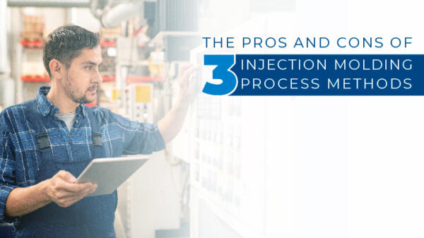 Pros & cons of injection moulding process methods