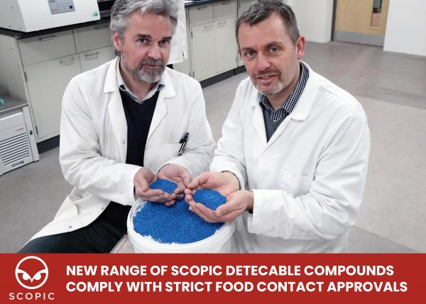 New Range of SCOPIC Detectable Compounds Comply With Strict Food Contact Approvals
